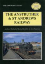 The Anstruther and St. Andrews Railway - Andrew Hajducki