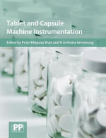 Tablet and Capsule Machine Instrumentation - Anthony Armstrong