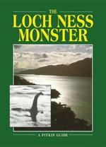 The Loch Ness Monster : Pitkin Guides - Lynn Picknett