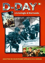 D-Day and the Battle of Normandy 1944 - Martin Matrix-Evans