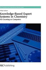 Knowledge-Based Expert Systems in Chemistry : Not Counting on Computers - Phillip Judson