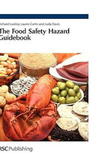 The Food Safety Hazard Guidebook - Richard Lawley
