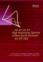An Atlas of High Resolution Spectra of Rare Earth Elements for ICP - AES - Benli Huang