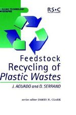Feedstock Recycling of Plastic Wastes - Jose Aguado