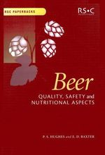 Beer : Quality, Safety and Nutritional Aspects - Paul S. Hughes