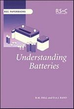 Understanding Batteries - R.M. Dell