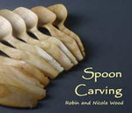 Spoon Carving - Robin Wood