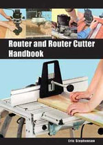 Router and Router Cutter Handbook - Eric Stephenson