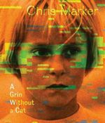Chris Marker : A Grin Without a Cat