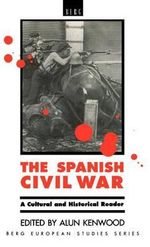 The Spanish Civil War : A Cultural and Historical Reader