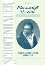 Schopenhauer : Manuscript Remains: Early Manuscripts (184-1818) v. 1 - Arthur Schopenhauer