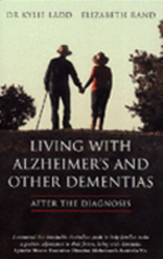 Living with Alzheimers and Other Dementias : After the Diagnosis - Kylie Ladd