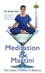Meditation and Martini - Ranjit Rao