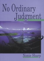 No Ordinary Judgment - Nonie Sharp