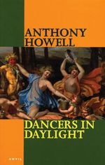 Dancers in Daylight : Poems 1995-2002 - Anthony Howell