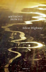 Silent Highway - Anthony Howell