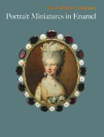 Portrait Miniatures in Enamel : Gilbert Collection S. - Sarah Coffin