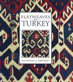 Flatweaves of Turkey : Pwp - Arend T. Bandsma