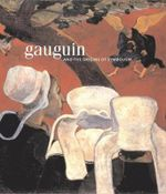 Gauguin : The Origins of Symbolism - Richard Schiff