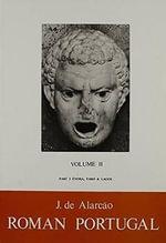 Roman Portugal : Gazetteer v.2 - J.de Alarcao