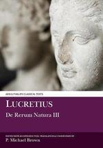 De Rerum Natura : Bk. 3 - Titus Lucretius Carus