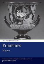 Euripides : Medea - Euripides