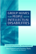 Group Homes for People with Intellectual Disabilities : Encouraging Inclusion and Participation - Christine Bigby