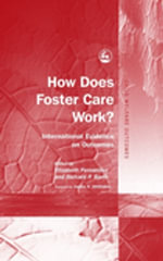 How Does Foster Care Work? : International Evidence on Outcomes