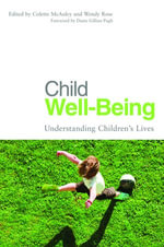 Child Well-Being : Understanding Children's Lives