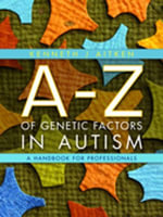 An A-Z of Genetic Factors in Autism : A Handbook for Professionals - Kenneth Aitken