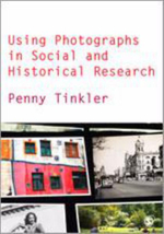 Using Photographs in Social and Historical Research - Penny Tinkler