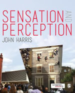 Sensation and Perception - John Harris