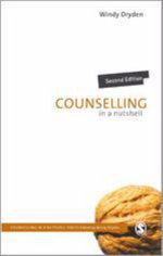 Counselling in a Nutshell : Counselling in a Nutshell Ser. - Windy Dryden