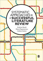 Systematic Approaches to a Successful Literature Review - Andrew Booth