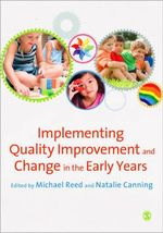 Implementing Quality Improvement & Change in the Early Years : The Challenge of Generic Skills and Disciplinary D...