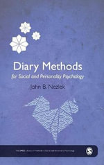 Diary Methods : Sage Library of Methods in Social and Personality Psychology - John B. Nezlek