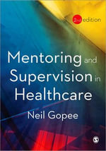 Mentoring and Supervision in Healthcare - Neil Gopee