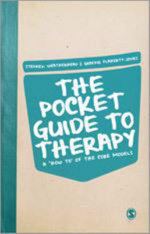 The Pocket Guide to Therapy : A 'How To' of the Core Models