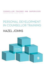 Personal Development in Counsellor Training : Counsellor Trainer & Supervisor - Hazel Johns