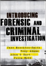 Introducing Forensic and Criminal Investigation - Dr. Adam Hart