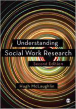 Understanding Social Work Research - Hugh McLaughlin