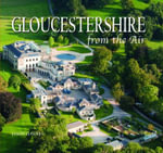Gloucestershire from the Air - Jason Hawkes