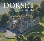 Dorset from the Air - Jason Hawkes
