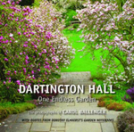 Dartington Hall : One Endless Garden - Carol Ballenger