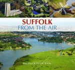 Suffolk From The Air - Mike Page