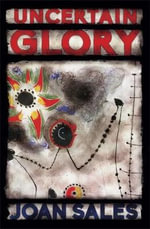 Uncertain Glory - Joan Sales