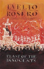 Feast of the Innocents - Evelio Rosero