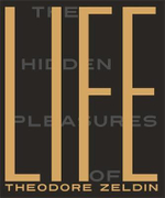 The Hidden Pleasures of Life - Theodore Zeldin
