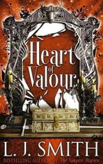 Heart Of Valour - L J Smith