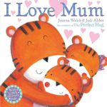 I Love Mum - Judi Abbot